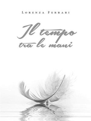 cover image of Il tempo tra le mani