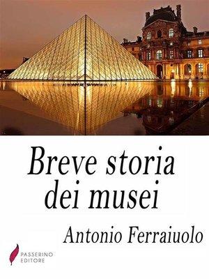 cover image of Breve storia dei musei