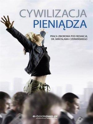 cover image of Cywilizacja pieniądza