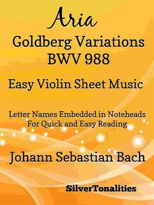 cover image of Aria Goldberg Variations BWV 988 Easy Violin Sheet Music