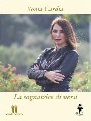 cover image of La sognatrice di versi