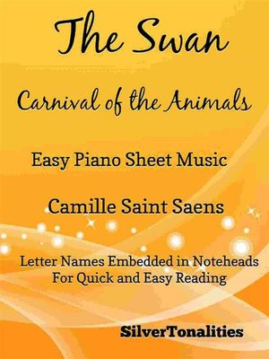 cover image of The Swan Carnival of the Animals Easy Piano Sheet Music