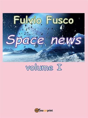 cover image of Space News--Volume 1