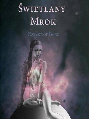 cover image of Świetlany mrok
