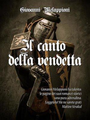 cover image of Il canto della vendetta