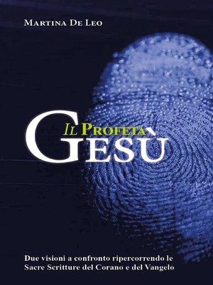 cover image of Il Profeta Gesù
