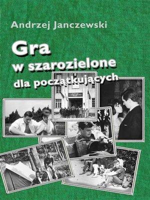 cover image of Gra w szarozielone dla początkujących
