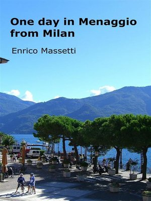 cover image of One Day in Menaggio From Milan