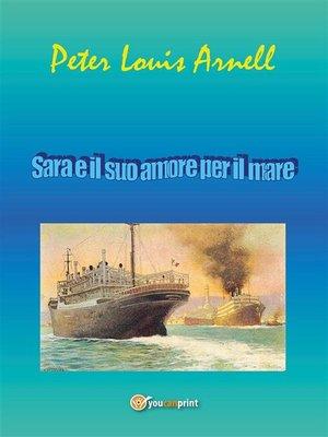 cover image of Sara e il suo amore per il mare