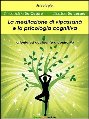 cover image of La meditazione di Vipassanā e la psicologia cognitiva