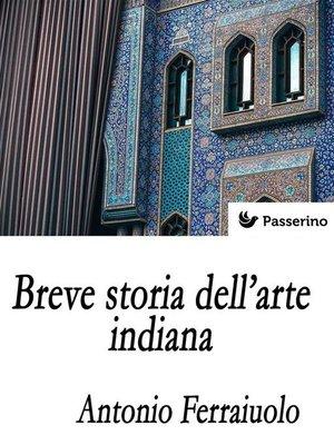cover image of Breve storia dell'arte indiana