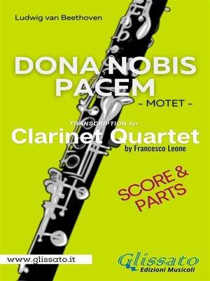 cover image of Dona Nobis Pacem--Clarinet Quartet--Parts & Score