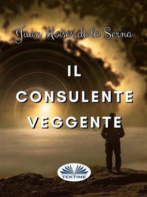 cover image of Il Consulente Veggente