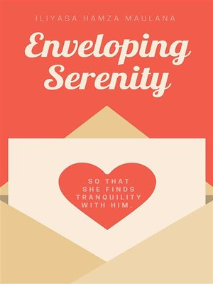 cover image of Enveloping Serenity