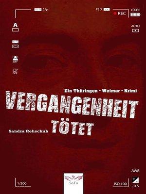 cover image of Vergangenheit tötet