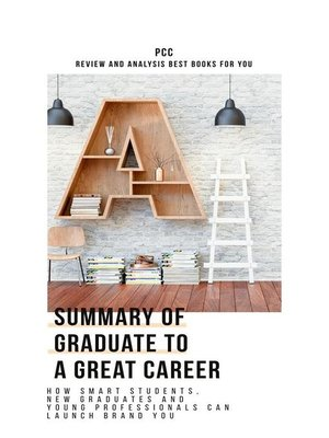 cover image of Summary of Graduate to a Great Career