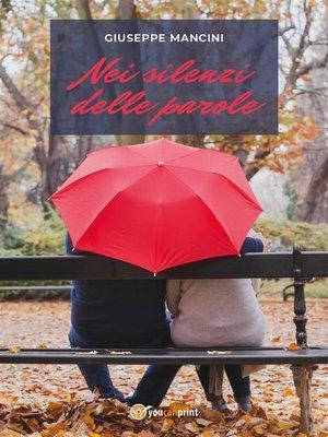 cover image of Nei silenzi delle parole