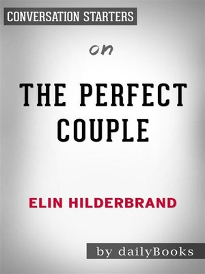 cover image of The Perfect Couple--by Elin Hilderbrand​​​​​​​ | Conversation Starters