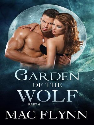 cover image of Garden of the Wolf #4--Werewolf Shifter Romance