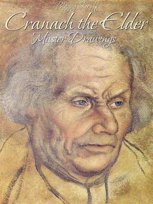 cover image of Cranach the Elder--Master Drawings