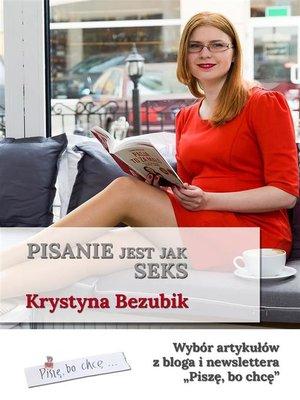 cover image of Pisanie jest jak seks