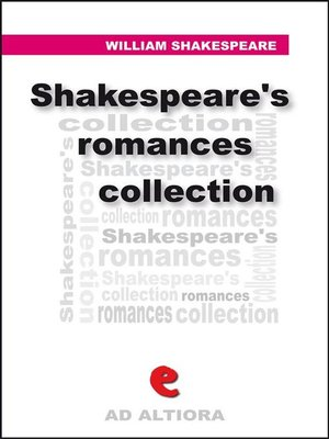 cover image of Shakespeare's Romances Collection