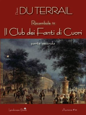 cover image of Il Club dei Fanti di Cuori. Parte seconda