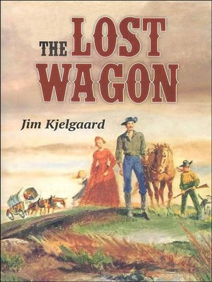 cover image of The Lost Wagon