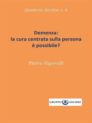 cover image of Demenza--la cura centrata sulla persona è possibile?