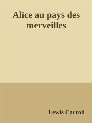 cover image of Alice au pays des merveilles