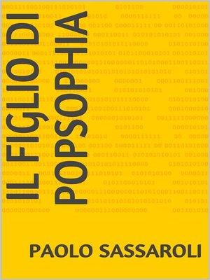 cover image of Il figlio di Popsophia