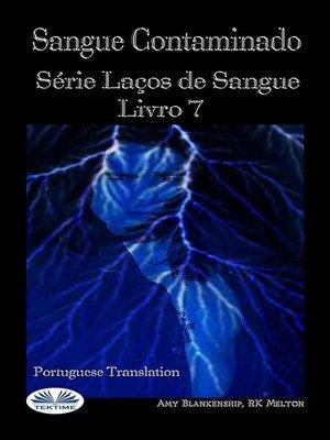 cover image of Sangue Contaminado (Laços De Sangue Livro 7)