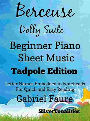 cover image of Berceuse Dolly Suite Beginner Piano Sheet Music Tadpole Edition