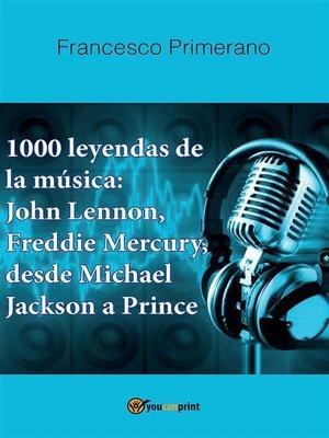 cover image of 1000 leyendas de la música