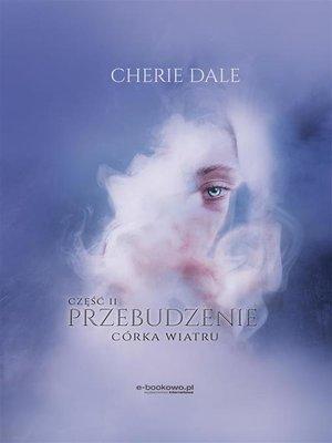 cover image of Córka wiatru. Przebudzenie 2