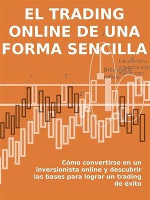 cover image of El trading online de una forma sencilla