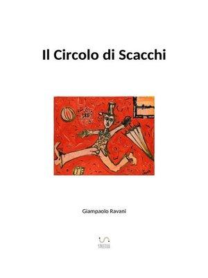 cover image of Il Circolo di Scacchi