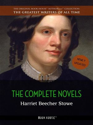 cover image of Harriet Beecher Stowe--The Complete Novels