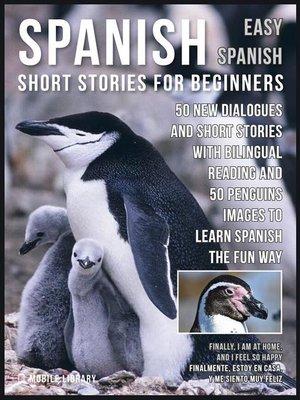cover image of Spanish Short Stories For Beginners (Easy Spanish)