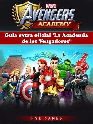 cover image of Guía Extra Oficial 'la Academia De Los Vengadores'