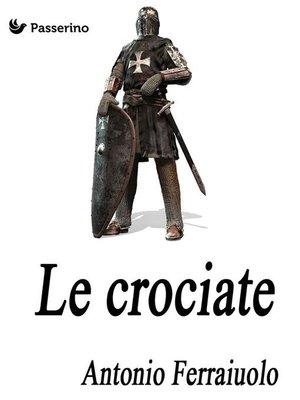 cover image of Le crociate