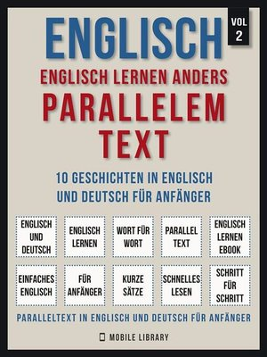cover image of Englisch--Englisch Lernen Anders Parallelem Text (Vol 2)
