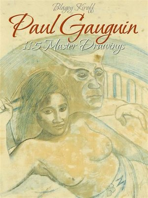 cover image of Paul Gauguin--115 Master Drawings
