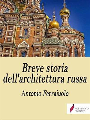 cover image of Breve storia dell'architettura russa