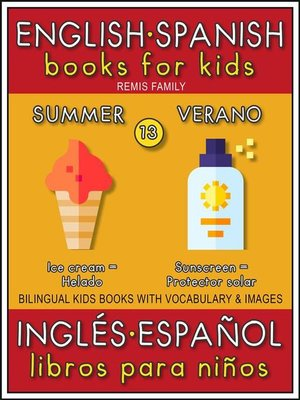 cover image of 13--Summer (Verano)--English Spanish Books for Kids (Inglés Español Libros para Niños)
