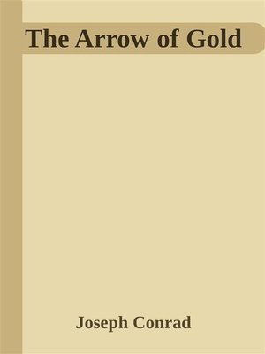 cover image of The Arrow of Gold