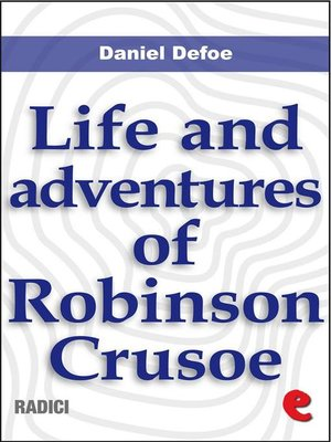 cover image of Life and Adventures of Robinson Crusoe