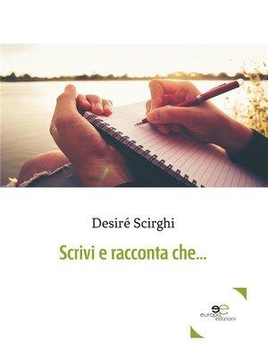 cover image of Scrivi e racconta che...