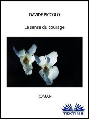 cover image of Le sens du courage
