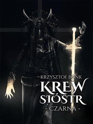 cover image of Krew sióstr. Czarna